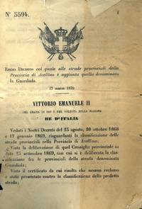 col quale alle strade provinciali della Provincia di Avellino é aggiunta quella denominata la Guardiola.