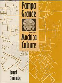 Pampa Grande and the Mochica Culture