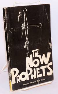 image of The now prophets; program resource book January 1969 - August 1969; Women's Societies of Christian Service/Wesleyan Service Guilds