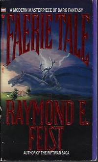 FAERIE TALE by  Raymond E Feist - Paperback - First Edition - 1989 - from Books from the Crypt (SKU: L30451)