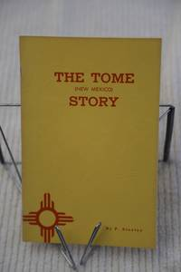 The Tome (New Mexico ) Story
