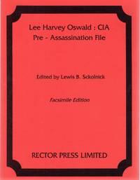 Lee Harvey Oswald: CIA Pre-Assassination File