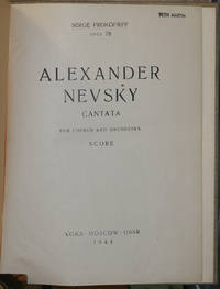 Alexander Nevsky [Aleksandr Nevskii]: cantata for chorus and orchestra, op. 78 (1938). by  V  Serge [Sergei]; Lugovskoi - 1944 - from Veery Books and Biblio.co.uk