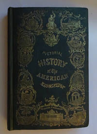 The Pictorial History of the American Revolution with a Sketch of the Early History of the Country, the Constitution of the United States (fold out) and a Chronological Index. by Robert Sears - First - 1853 - from SRG Antiquarian Books (SKU: 18530500319)
