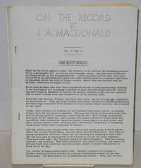 On the record [five issues] by  J.A MacDonald - [195- ] - from Bolerium Books Inc., ABAA/ILAB and Biblio.co.uk