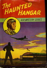 THE HAUNTED HANGAR: Air Mystery series #3.