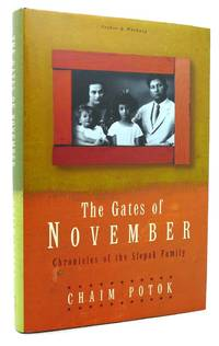 GATES OF NOVEMBER by Chaim Potok - First Edition; First Printing - 1997 - from Rare Book Cellar and Biblio.com