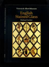 An Introduction to English Stained Glass by Archer, Michael - 1985