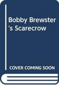 Bobby Brewster's Scarecrow by H.E. Todd - Paperback - 1976-11-01 - from Books Express (SKU: 0340161027)