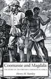 image of Coomassie And Magdala: The Story Of Two British Campaigns In Africa: Coomassie And Magdala: The Story Of Two British Campaigns In Africa