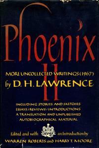 Phoenix II: More Uncollected Writings (1967)