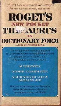 Roget's New Pocket Thesaurus in Dictionary Form