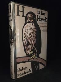 H is for Hawk by  Helen MacDonald  - Hardcover  - from Burton Lysecki Books, ABAC/ILAB (SKU: 152121)