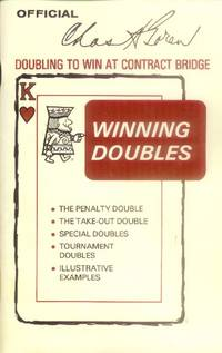 Winning Doubles; Doubling to win at Contract Bridge