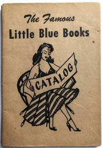 The Famous Little Blue Books: Catalog by Haldeman-Julius Co - 1940 - from Common Crow Books (SKU: H8385)