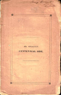 An Ode: Pronounced Before the Inhabitants of Boston, September the Seventeenth, 1830, at the Centennial Celebration of the Settlement of the City