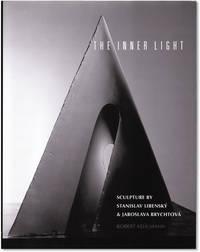 image of The Inner Light: Sculpture by Stanislav Libensky and Jaroslava Brychtova.