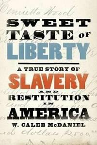Sweet Taste of Liberty: