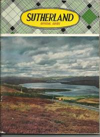 SUTHERLAND (COUNTY OF SUTHERLAND): Official Guide