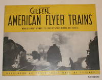 Gilbert American Flyer Trains World's Most Complete Line of Scale Model Hot Shots Developed...