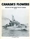 image of Canada's Flowers: History of the Corvette of Canada 1939-45