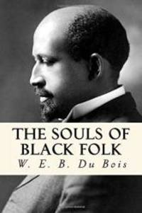 The Souls of Black Folk