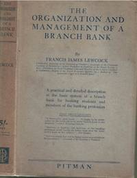 The Organisation and Management of a Branch Bank