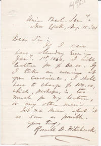 AUTOGRAPH LETTER ABOUT A LECTURE FEE SIGNED BY AMERICAN CONGREGATIONALIST CLERGYMAN AND EDUCATOR ROSWELL DWIGHT HITCHCOCK.