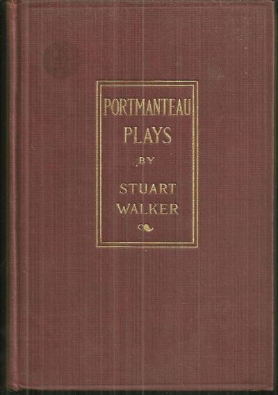 PORTMANTEAU PLAYS, Walker, Stuart