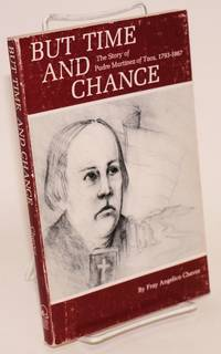 But Time and Change: the story of Padre Martínez of Taos, 1793 - 1867
