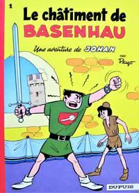 Le Chatiment De Basenhau. Johan Et Pirlouit No. 1.