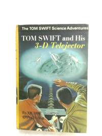 Tom Swift And His 3-D Telejector by Victor Appleton II - Hardcover - 1969 - from The World of Rare Books and Biblio.com