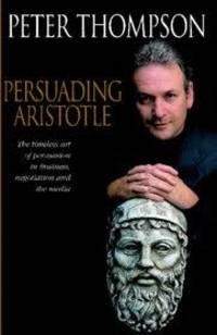 Persuading Aristotle