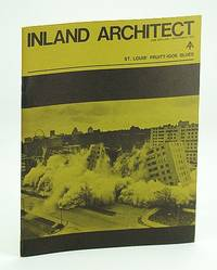 Inland Architect, Chicago Chapter, American Institute of Architects (AIA), November (Nov.) 1972 - St. Louis' Pruitt-Igoe Housing Demolition