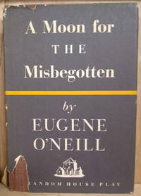 image of A Moon for the Misbegotten:  A Play in Four Acts