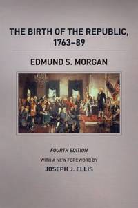 image of The Birth of the Republic, 1763-89, Fourth Edition