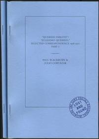 Querido Pablito / Julissimo Querido, Selected Correspondence 1958-1971: Parts I and II: The Cuny Poetics Document Initiative, Series 7, Number 5, Fall 2017