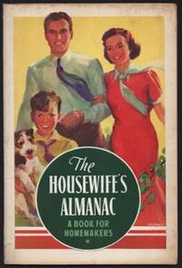 Housewife's Almanac: A Book for Homemakers 1938, The.