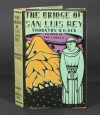The Bridge of San Luis Rey by Wilder, Thornton