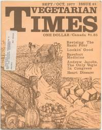 Vegetarian Times: Sept. / Oct. 1977, No. 21
