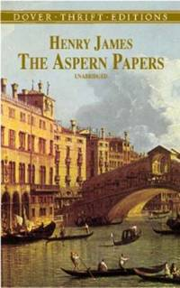 The Aspern Papers by Henry James - Paperback - 2001 - from ThriftBooks and Biblio.com