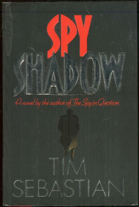 SPY SHADOW, Sebastian, Tim