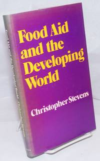 Food aid and the developing world, four African case studies