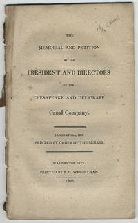 The memorial and petition of the President and Directors of the Chesapeake and Delaware Canal Company. January 24th, 1809. Printed by order of the Senate.