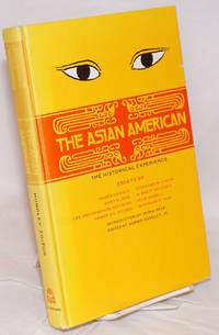 The Asian American: the historical experience. Introduction by Akira Iriye. Essays by Roger Daniels, Gary R. Hess, Lee and Chang-su Houchins, Harry H. L. Kitano, Stanford M. Lyman, H. Brett Melendy, John Modell, and Shih-shan H. Ts'ai