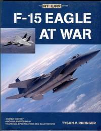 F-15 Eagle at War (The At War Series)