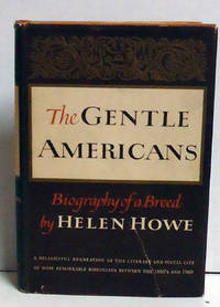 The Gentle Americans: Biography of a Breed
