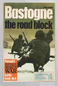 Bastogne: The Road Block by  Peter Elstob - Paperback - 1968 - from Riverwash Books and Biblio.com