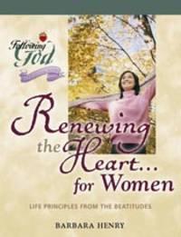 RENEWING THE HEART FOR WOMEN: LI