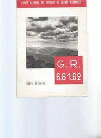 "G.  R 6.  61.  62 ""Alpes-Océan -Tronçon Rhône-Cévennes et..."